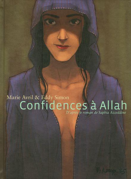 Confidences à Allah - Marie Avril, Saphia Azzedine, Eddy Simon