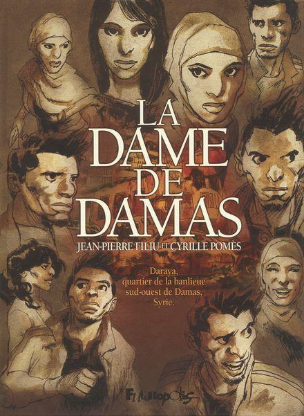 La Dame de Damas - Jean-Pierre Filiu, Cyrille Pomès