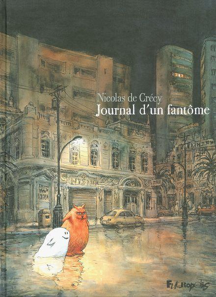 Journal d'un fantôme - Nicolas de Crécy