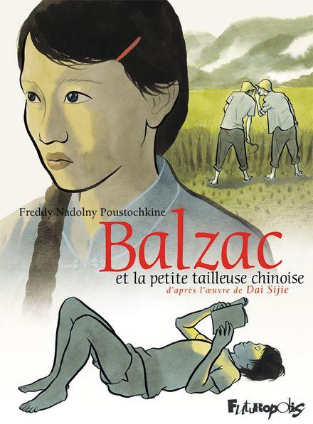 Balzac et la Petite Tailleuse chinoise -  Dai Sijie, Freddy Nadolny Poustochkine