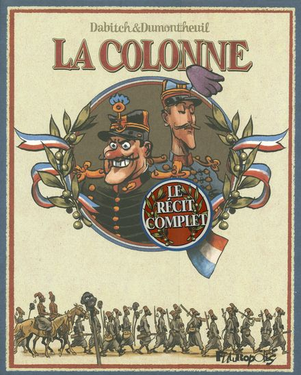 La colonne - Christophe Dabitch, Nicolas Dumontheuil