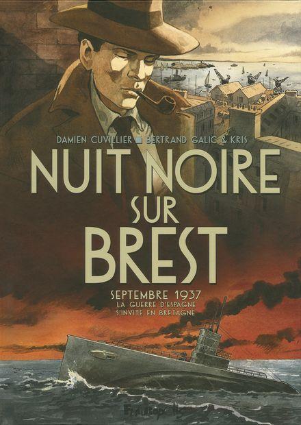 Nuit noire sur Brest - Damien Cuvillier, Bertrand Galic,  Kris