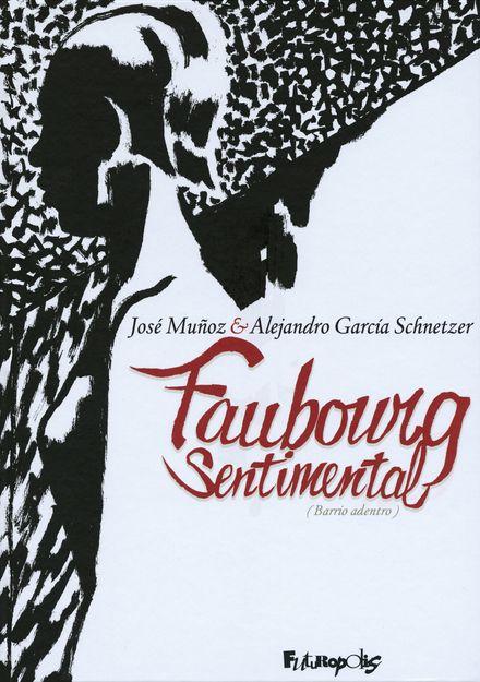 Faubourg sentimental - José Muñoz, Alejandro García Shnetzer