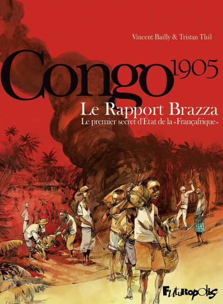 Le Rapport Brazza - Vincent Bailly, Tristan Thil
