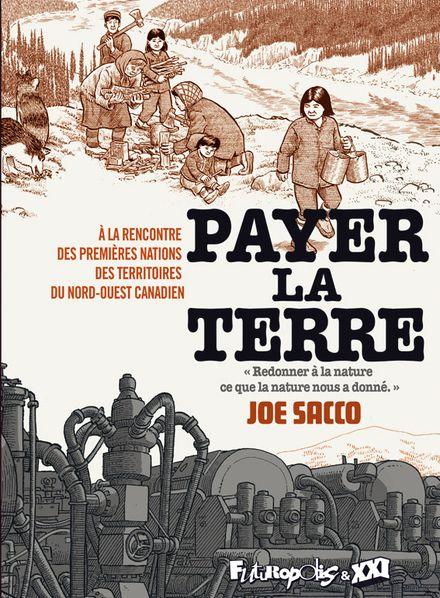 Payer la terre - Joe Sacco
