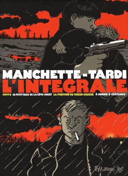 L'intégrale - Jean-Patrick Manchette, Jacques Tardi