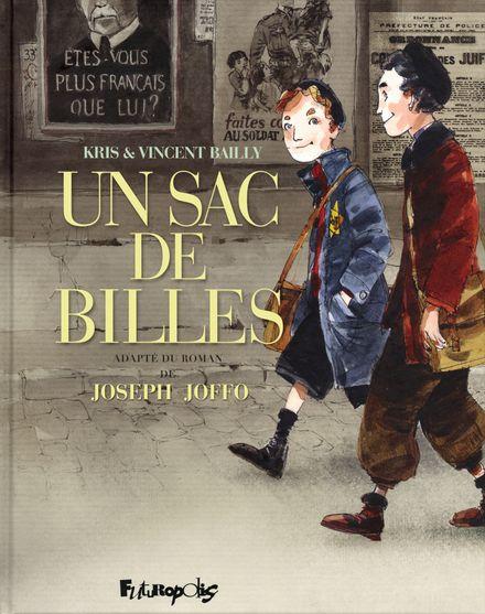 Un sac de billes - Vincent Bailly,  Kris