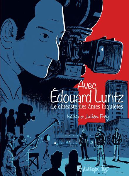 Avec Édouard Luntz - Julien Frey,  Nadar