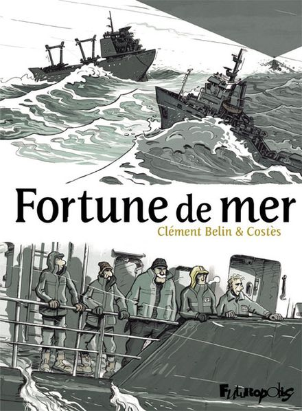 Fortune de mer - Clément Belin,  Costès