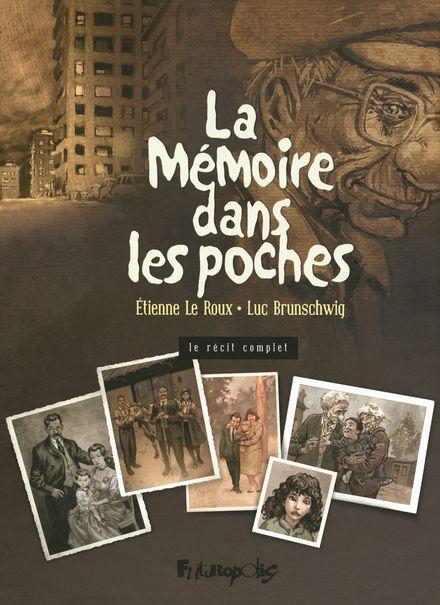 La Mémoire dans les poches I, II, III - Luc Brunschwig, Étienne Le Roux