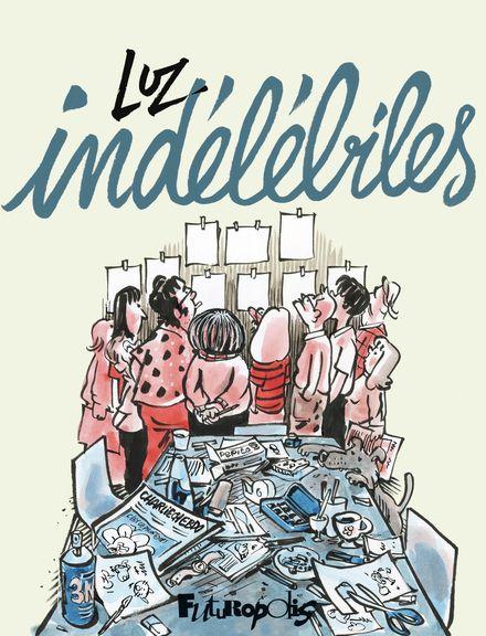 Indélébiles -  Luz