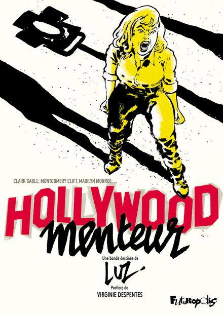 Hollywood menteur -  Luz
