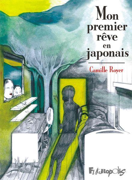 Mon premier rêve en japonais - Camille Royer