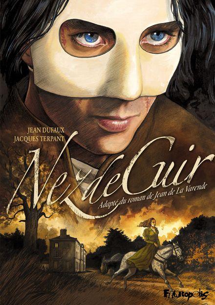 Nez-de-Cuir - Jean Dufaux, Jean de La Varende, Jacques Terpant
