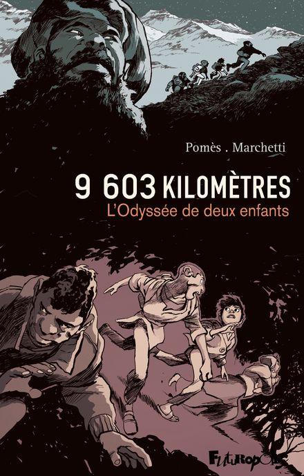 9603 kilomètres - Stéphane Marchetti, Cyrille Pomès