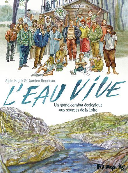 L'eau vive - Alain Bujak, Damien Roudeau