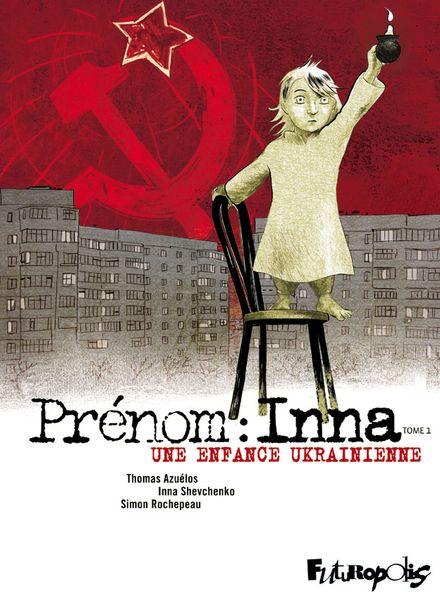 Prénom : Inna - Thomas Azuélos, Simon Rochepeau, Inna Shevchenko