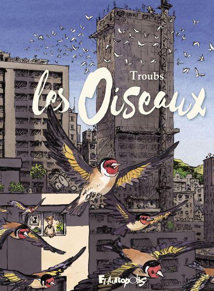 Les oiseaux -  Troubs
