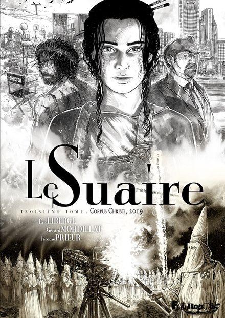 Le Suaire - Éric Liberge, Gérard Mordillat, Jérôme Prieur