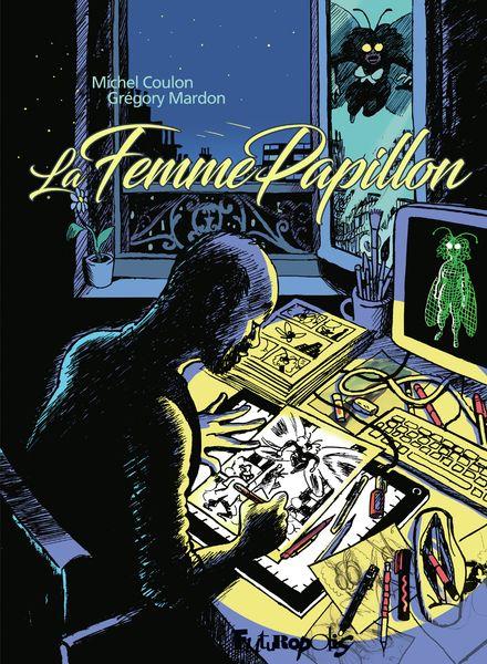 La Femme Papillon - Michel Coulon, Grégory Mardon