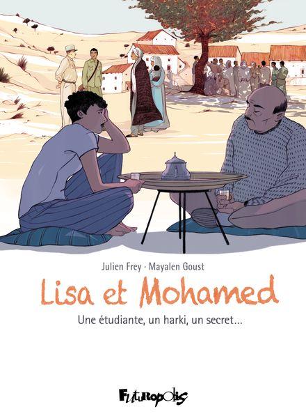 Lisa et Mohamed - Julien Frey, Mayalen Goust