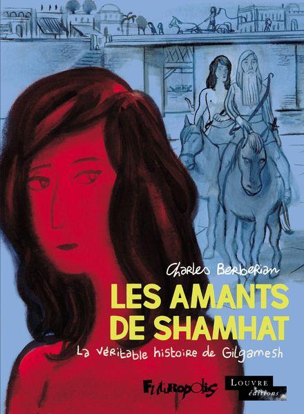 Les Amants de Shamhat - Charles Berberian
