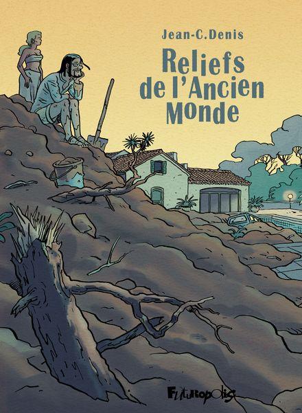 Reliefs de l'Ancien Monde - Jean-C. Denis