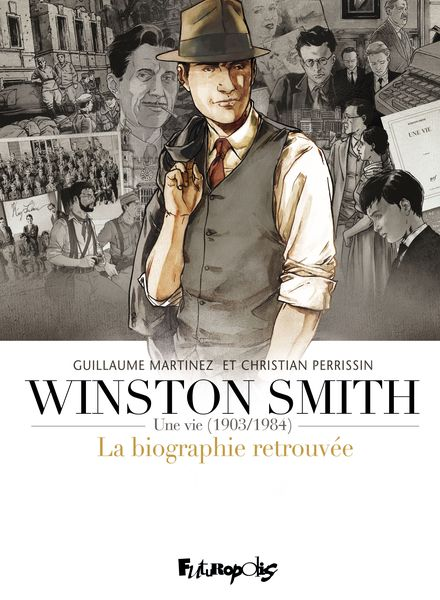 Winston Smith (L'intégrale) - Guillaume Martinez, Christian Perrissin