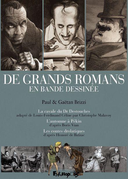 De grands romans en bande dessinée - Gaëtan Brizzi, Paul Brizzi