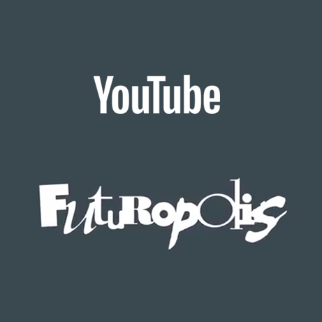 Futuropolis sur Youtube