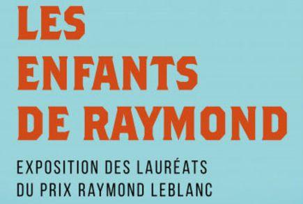 Exposition Les enfants de Raymond